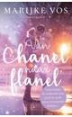 Marijke Vos Van Chanel naar flanel