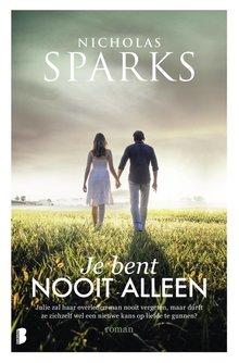 Nicholas Sparks Je bent nooit alleen - Julie zal haar overleden man nooit vergeten, maar durft ze zichzelf wel een nieuwe kans op liefde te gunnen?