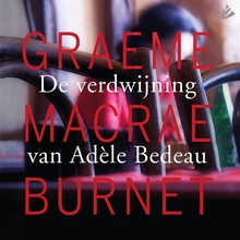 Graeme Macrae Burnet De verdwijning van Adèle Bedeau