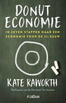 Kate Raworth Donuteconomie - In zeven stappen naar een economie voor de 21e eeuw