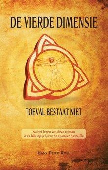 Hans Peter Roel De Vierde Dimensie - Toeval bestaat niet