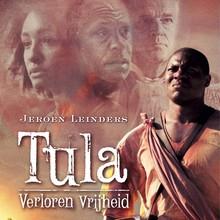 Jeroen Leinders Tula - Verloren vrijheid