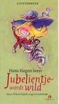 Hans Hagen Jubelientje wordt wild