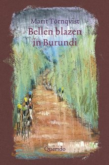 Marit Törnqvist Bellen blazen in Burundi