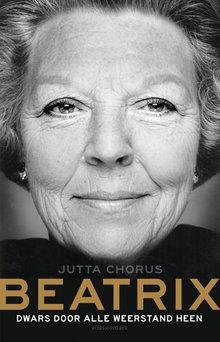 Jutta Chorus Beatrix - Dwars door alle weerstand heen