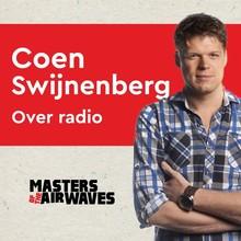 Koen van Huijgevoort Coen Swijnenberg over radio - Masters of the airwaves