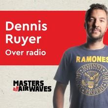 Koen van Huijgevoort Dennis Ruyer over radio - Masters of the airwaves