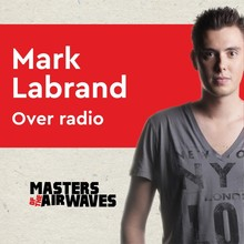 Koen van Huijgevoort Mark Labrand over radio - Masters of the airwaves