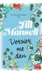 Meer info over Jill Mansell Versier me dan bij Luisterrijk.nl