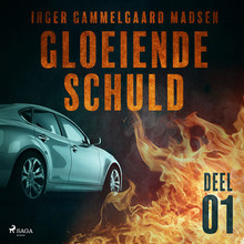 Inger Gammelgaard Madsen Gloeiende schuld: Deel 1