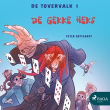 Peter Gotthardt De tovervalk 1 - De gekke heks