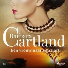 Barbara Cartland Een vrouw naar zijn hart