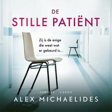 Alex Michaelides De stille patiënt - Zij is de enige die weet wat er gebeurd is...