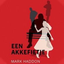 Mark Haddon Een akkefietje