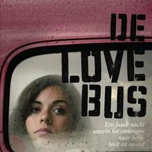Tjibbe Veldkamp De lovebus - Een fatale nacht waarin het verlangen naar liefde leidt tot moord