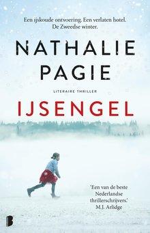 Nathalie Pagie IJsengel - Een ijskoude ontvoering. Een verlaten hotel. De Zweedse winter.