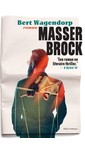 Bert Wagendorp Masser Brock