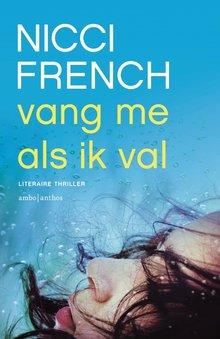 Nicci French Vang me als ik val