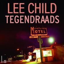 Lee Child Tegendraads - Jack Reacher thriller - Verkorte versie