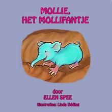 Ellen Spee Mollie, het Mollifantje deel 1