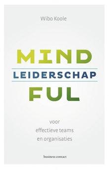 Wibo Koole Mindful leiderschap - voor effectieve teams en organisaties