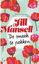 Jill Mansell De smaak te pakken
