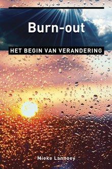Mieke Lannoey Burn-out - Het begin van verandering