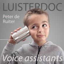 Peter de Ruiter Voice assistants - Praten met apparaten