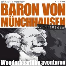 Rudolf Erich Raspe Baron von Münchhausen - Wonderbaarlijke avonturen