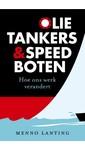 Menno Lanting Olietankers en speedboten
