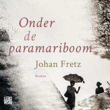 Johan Fretz Onder de paramariboom