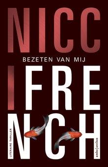 Nicci French Bezeten van mij - Verkorte versie
