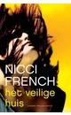 Nicci French Het veilige huis