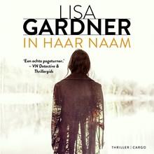Lisa Gardner In haar naam