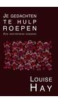 Meer info over Louise Hay Je gedachten te hulp roepen bij Luisterrijk.nl