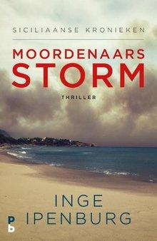 Inge Ipenburg Moordenaarsstorm - Siciliaanse kronieken