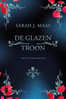 Sarah J. Maas De glazen troon - Deel 1 in de Glazen troon-serie