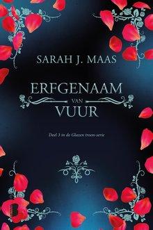 Sarah J. Maas Erfgenaam van vuur - Deel 3 in de Glazen troon-serie