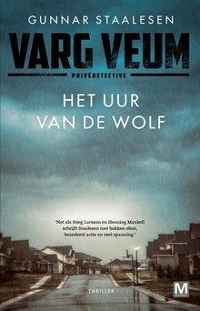 Gunnar Staalesen Het uur van de wolf - Varg Veum privédetective