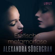 Alexandra Södergran Erotische metamorfose - erotisch verhaal