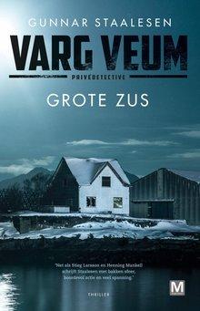 Gunnar Staalesen Grote zus - Varg Veum privédetective
