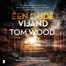 Tom Wood Een oude vijand - Hij is een beruchte huurmoordenaar. Maar dit keer moet hij juist een leven redden.