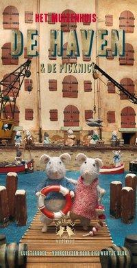 Karina Schaapman Het Muizenhuis: De haven en De picknick