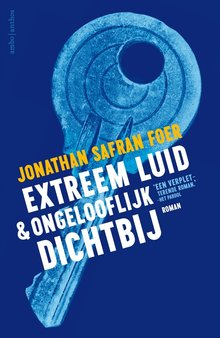 Jonathan Safran Foer Extreem luid & ongelooflijk dichtbij - Verkorte versie