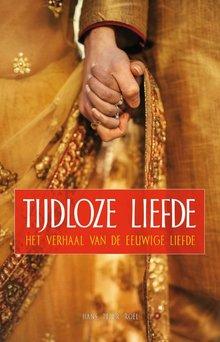 Hans Peter Roel Tijdloze liefde - Het verhaal van de eeuwige liefde