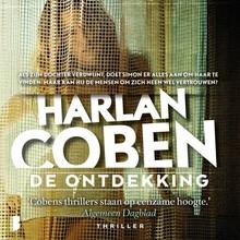 Harlan Coben De ontdekking - Als zijn dochter verdwijnt, doet Simon er alles aan om haar te vinden. Maar kan hij de mensen om zich heen wel vertrouwen?