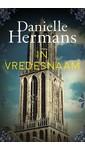 Meer info over Daniëlle Hermans In vredesnaam bij Luisterrijk.nl