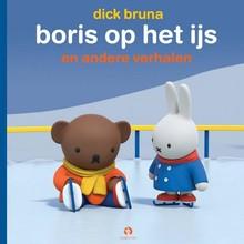 Dick Bruna Boris op het ijs - en andere verhalen