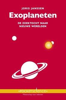 Joris Janssen Exoplaneten - De zoektocht naar nieuwe werelden