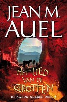 Jean M. Auel Het lied van de grotten - De aardkinderen deel 6